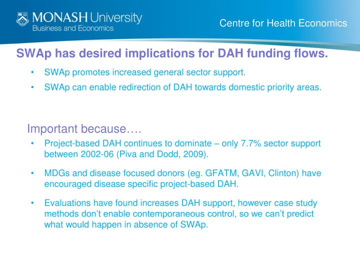 SWAp has desired implications for DAH funding flows.