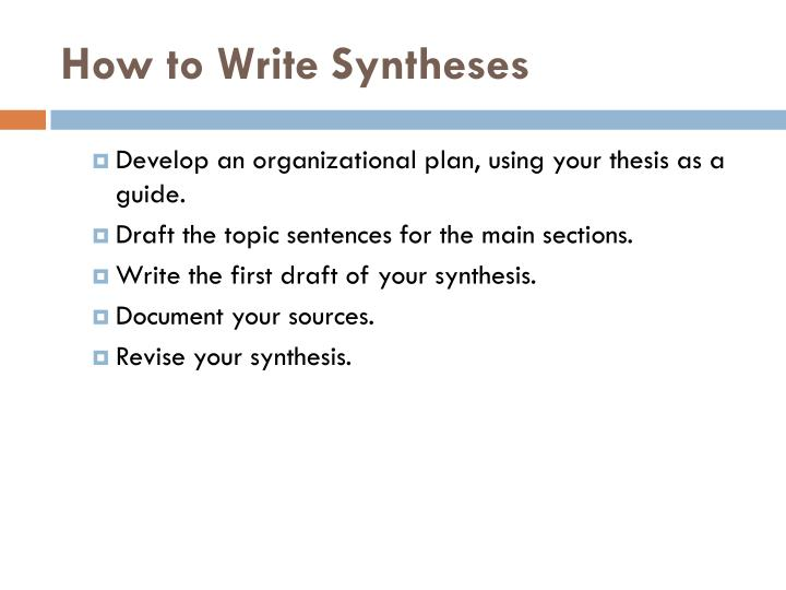 How to Write Syntheses