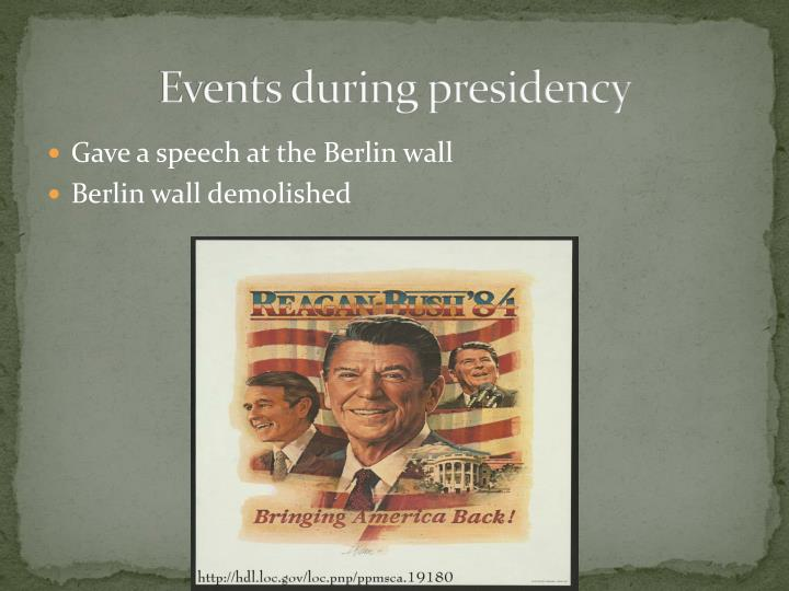 Events during presidency