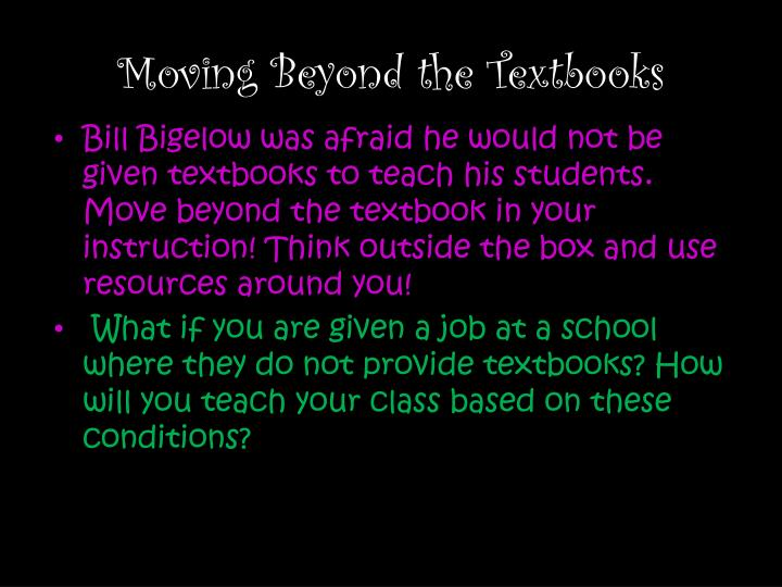 Moving Beyond the Textbooks