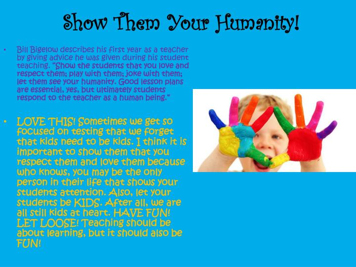 Show Them Your Humanity!
