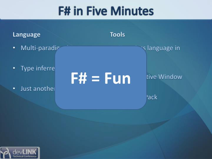 F# in Five Minutes