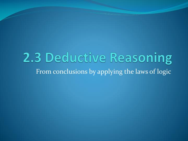 2 3 deductive reasoning