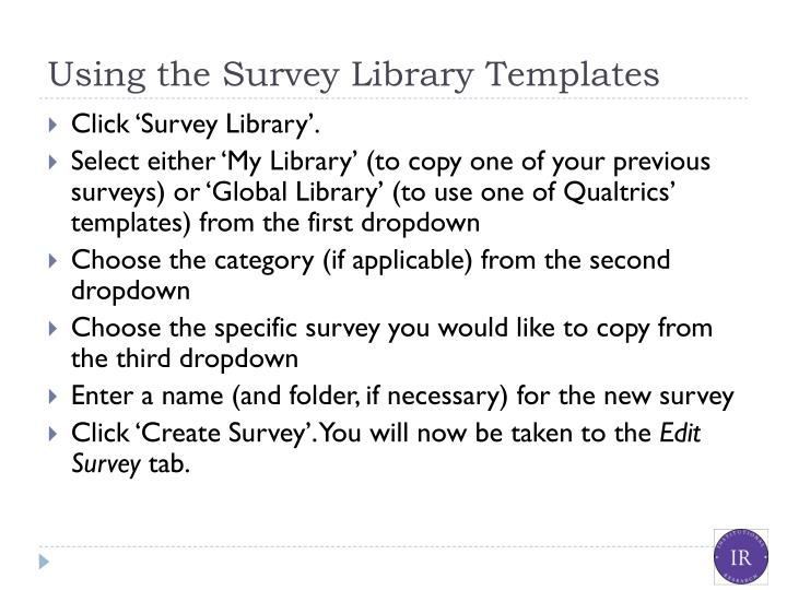 Using the Survey Library Templates
