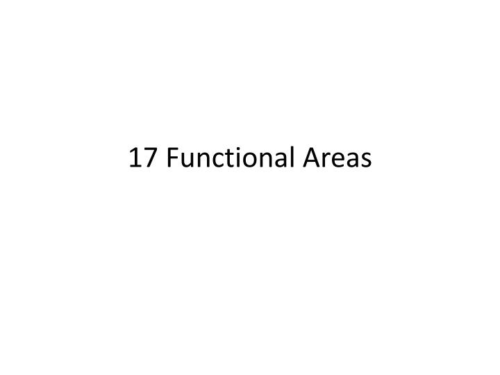 17 functional areas