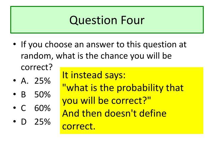 Question Four