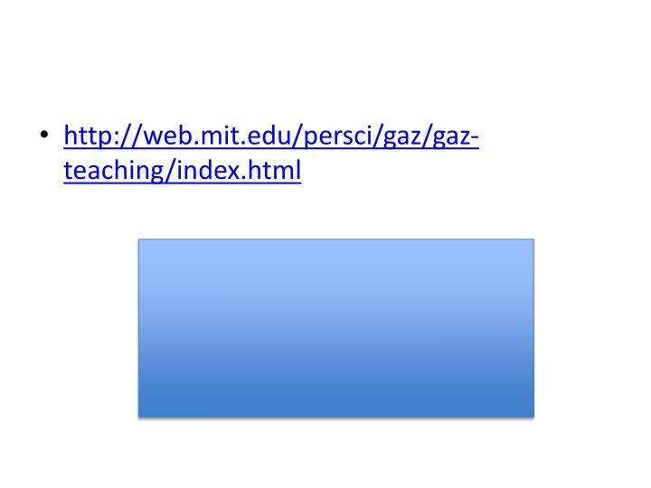 http://web.mit.edu/persci/gaz/gaz-teaching/index.html