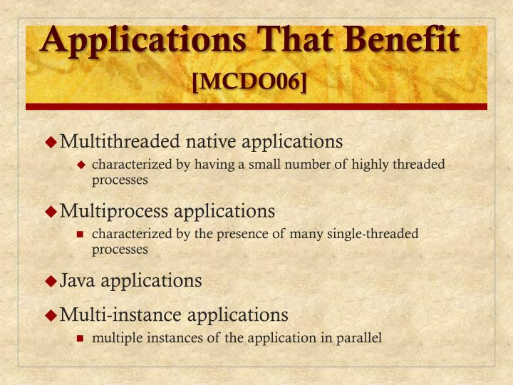 Applications That Benefit