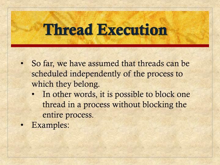 Thread Execution