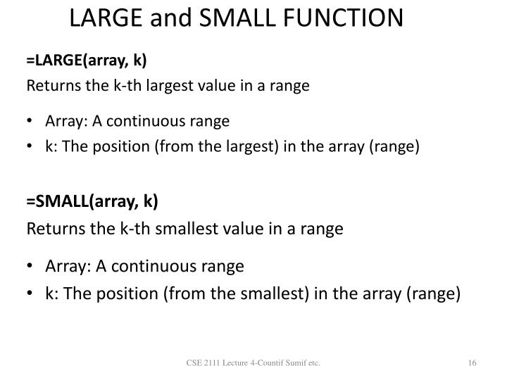 LARGE and SMALL FUNCTION