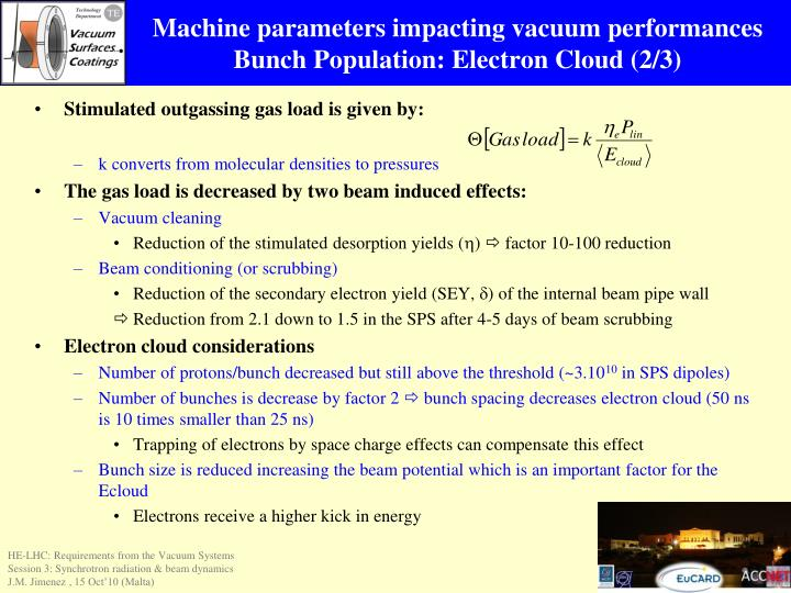 Machine parameters impacting vacuum performances