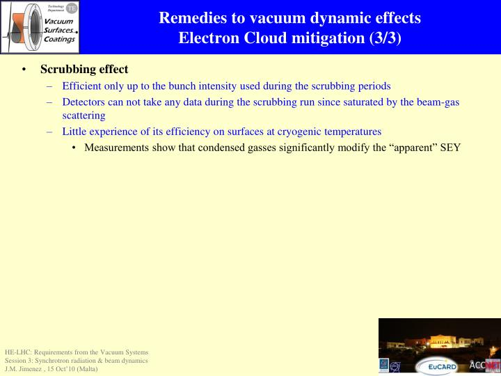 Remedies to vacuum dynamic effects