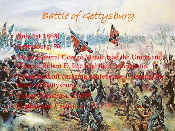 a discussion about the infamous battle of gettysburg