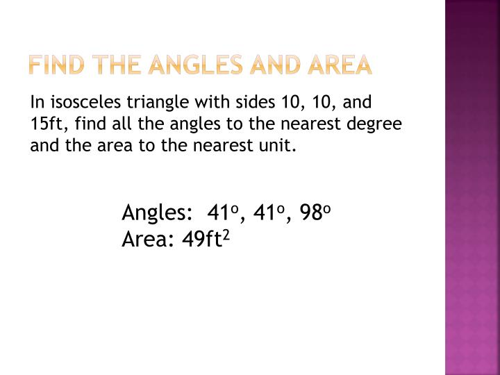 Find the angles and area