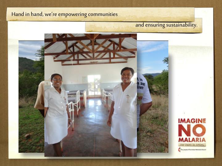 Hand in hand, we're empowering communities
