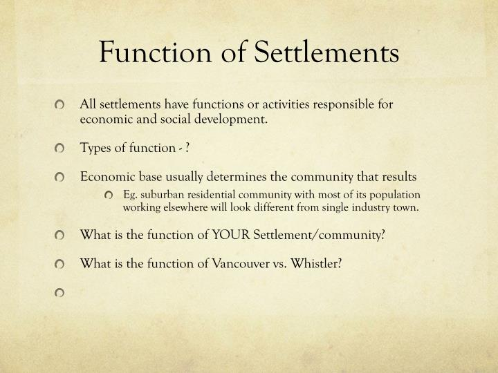 Function of Settlements