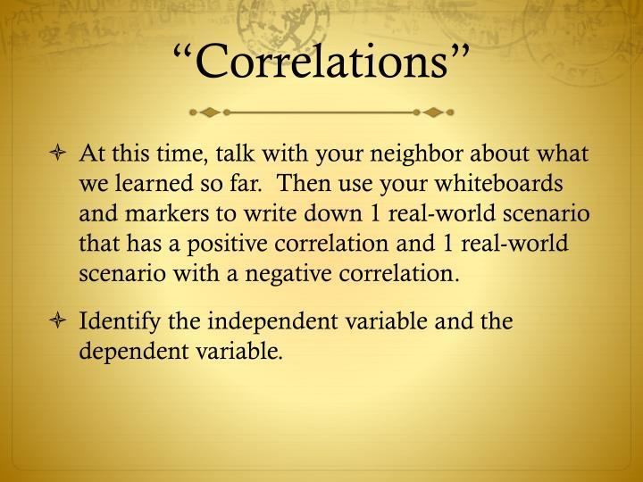 """""""Correlations"""""""