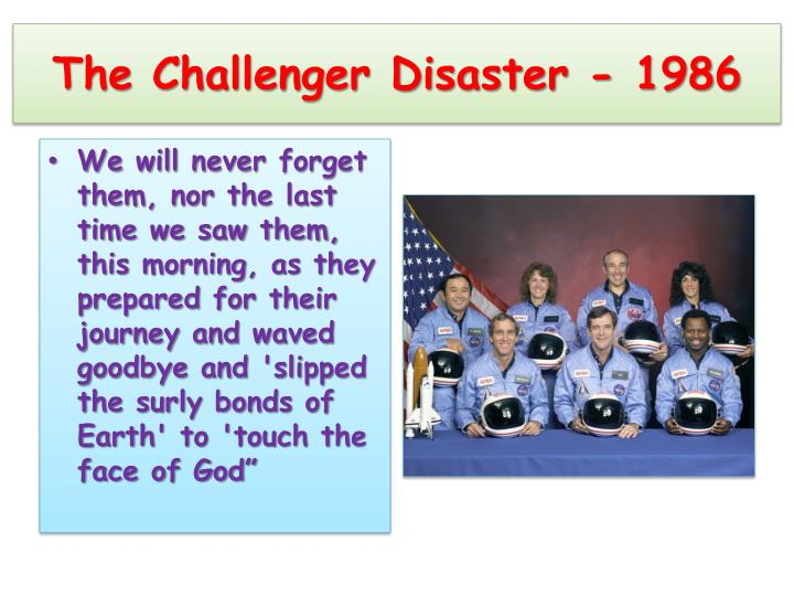 The Challenger Disaster - 1986