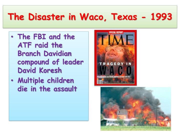 The Disaster in Waco, Texas - 1993