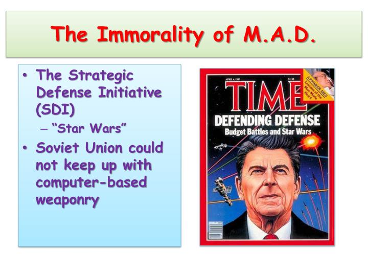 The Immorality of M.A.D.