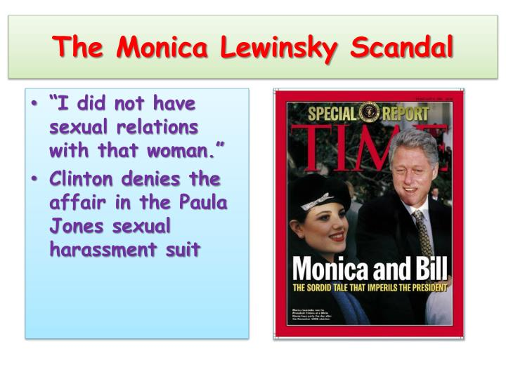 The Monica Lewinsky Scandal