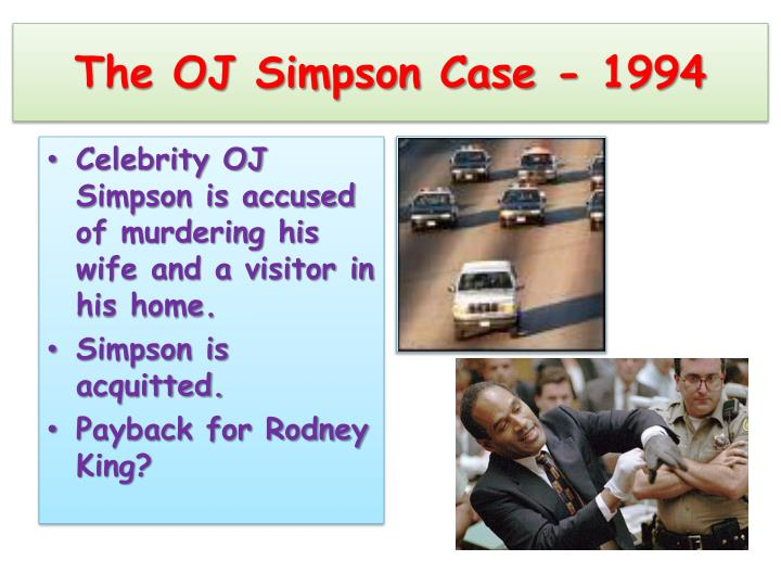 The OJ Simpson Case - 1994