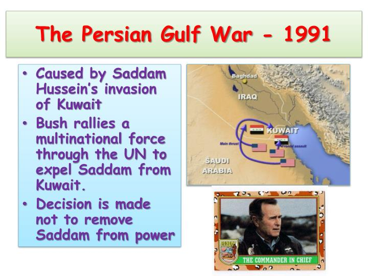 The Persian Gulf War - 1991