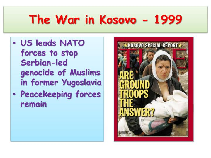The War in Kosovo - 1999
