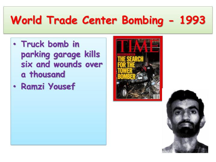 World Trade Center Bombing - 1993