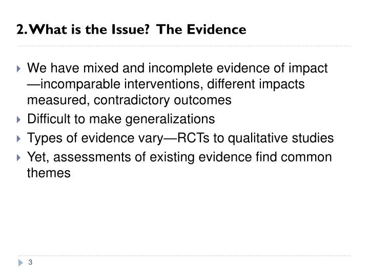 2. What is the Issue?  The Evidence