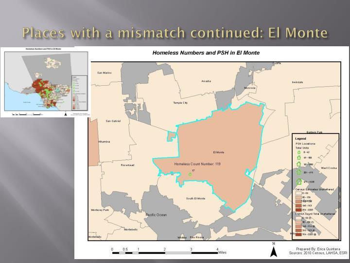 Places with a mismatch continued: El Monte