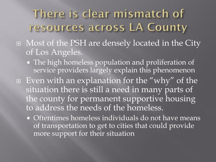 There is clear mismatch of resources across LA County