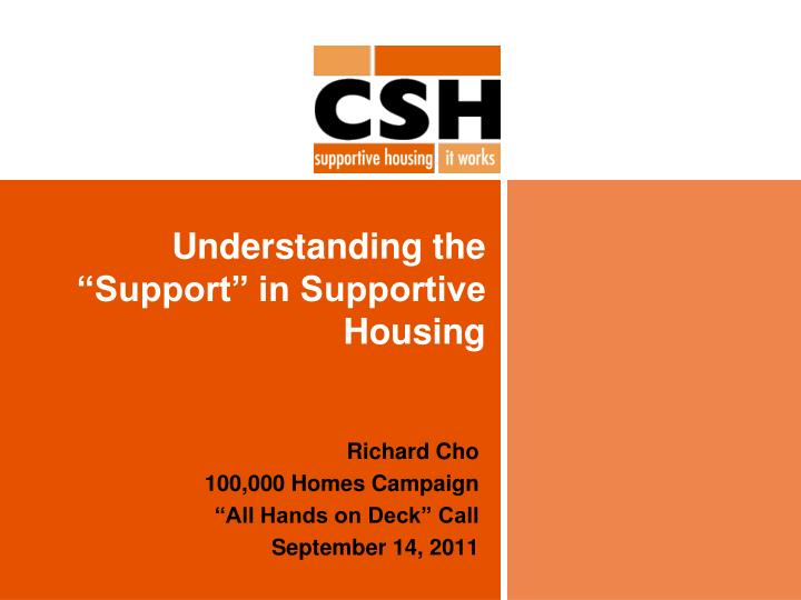 Understanding the support in supportive housing