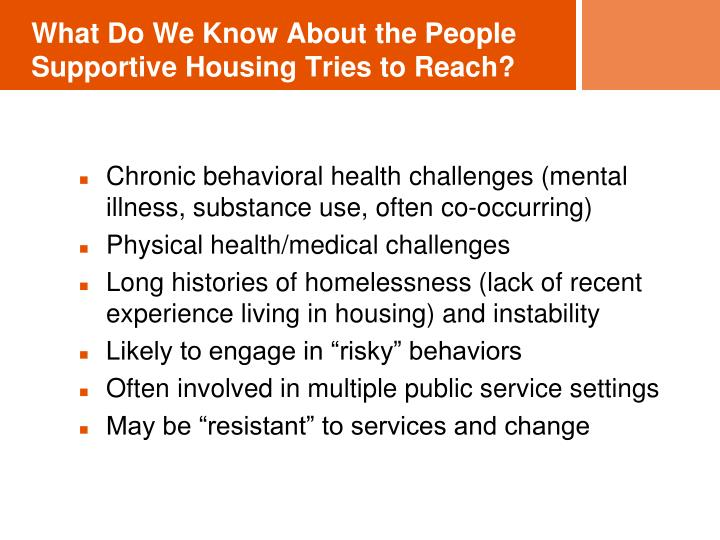 What Do We Know About the People Supportive Housing Tries to Reach?