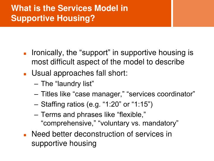 What is the Services Model in Supportive Housing?