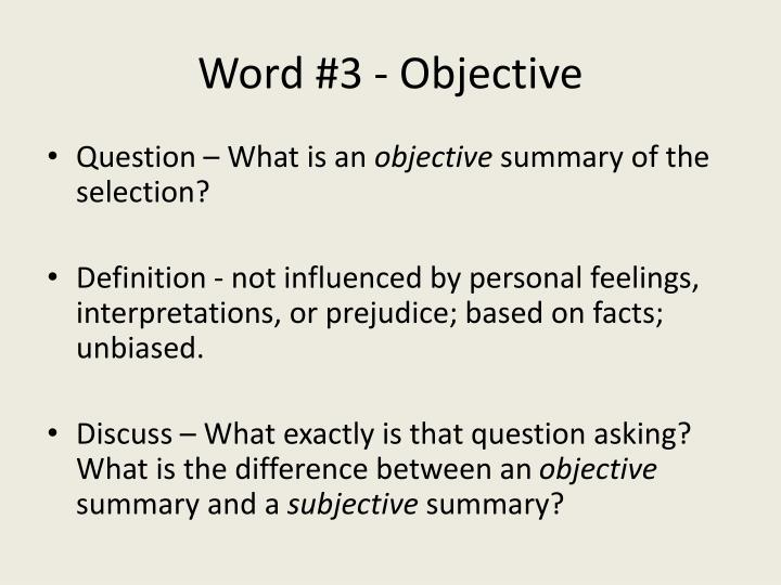 Word #3 - Objective