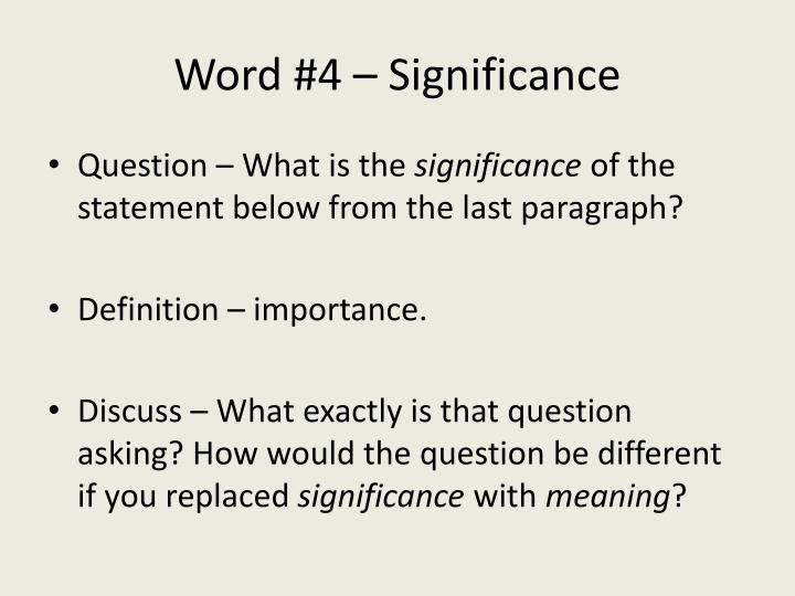 Word #4 – Significance