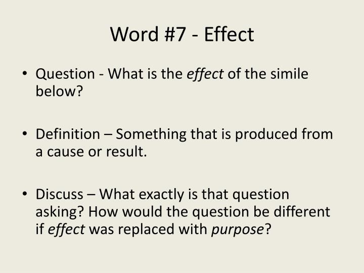 Word #7 - Effect