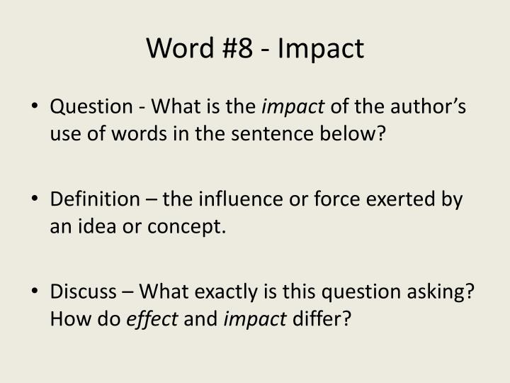 Word #8 - Impact