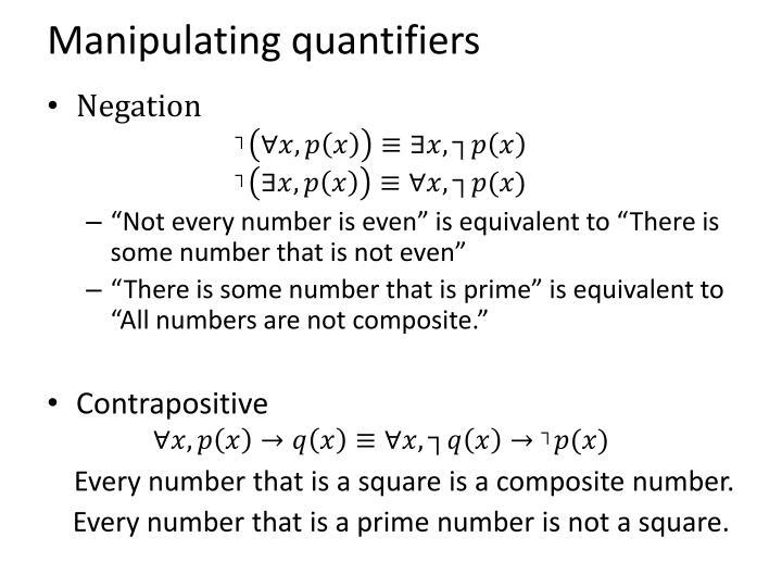 Manipulating quantifiers