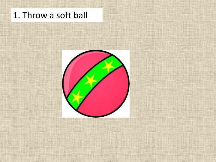 1. Throw