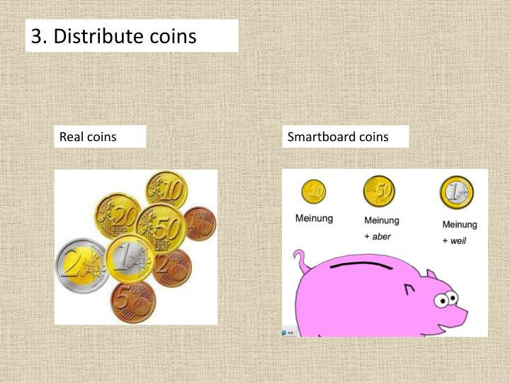 3. Distribute coins
