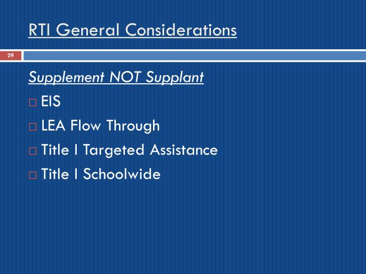RTI General Considerations