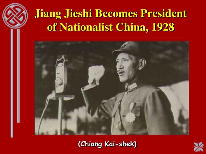 Jiang Jieshi Becomes President