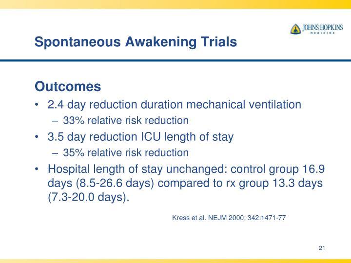 Spontaneous Awakening Trials