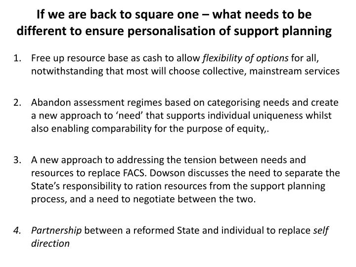 If we are back to square one – what needs to be different to ensure personalisation of support planning