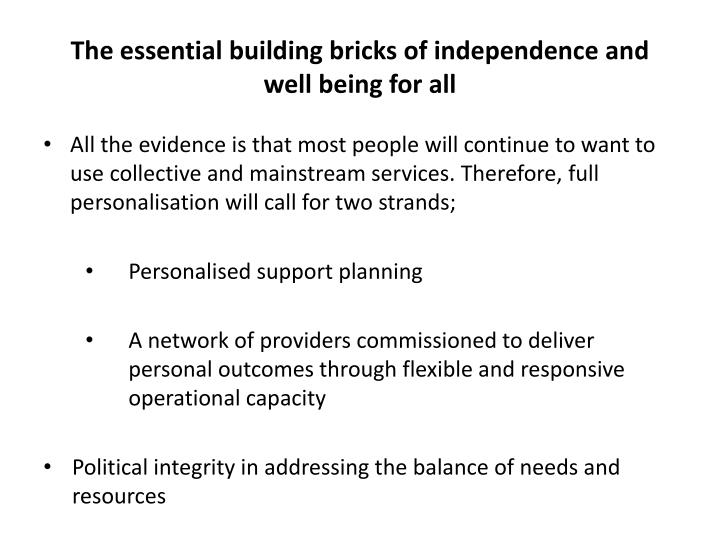 The essential building bricks of independence and well being for all
