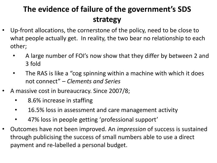 The evidence of failure of the government's SDS strategy