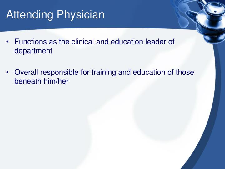 Attending Physician