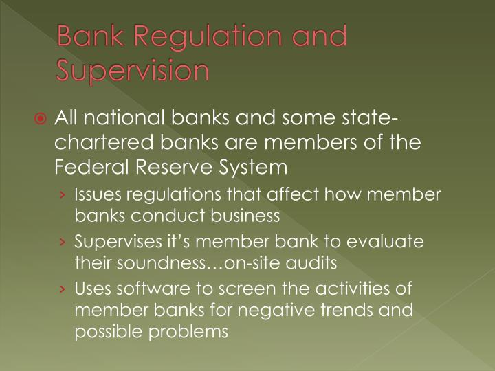 Bank Regulation and Supervision